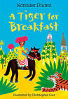 A Tiger for Breakfast by Narinder Dhami (Hardback, 2010)