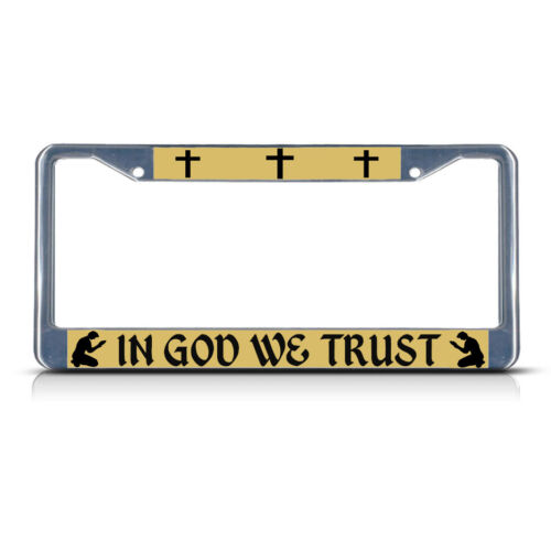 IN GOD WE TRUST RELIGIOUS CHRIST Heavy Duty Metal License Plate Frame Tag