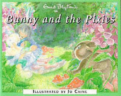 """""""VERY GOOD"""" Bunny and the Pixies, Blyton, Enid, Book"""