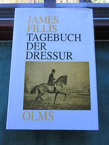 Raritaet-Tagebuch-der-Dressur-von-James-Fillis-1996-Gebunden-ISBN-3-487-08328-0