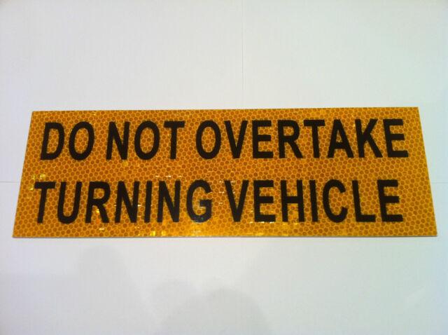 Do Not Overtake Turning Vehicle Sticker for Caravan RV Truck motor home  Class 1