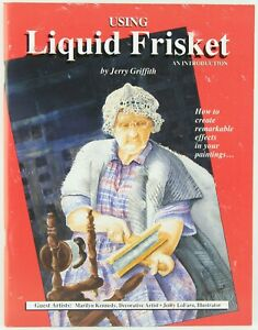 Using Liquid Frisket An Introduction by Jerry Griffith
