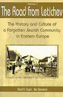 The Road from Letichev, Volume 1: The History and Culture of a Forgotten Jewish Community in Eastern Europe by David A Chapin, Ben Weinstock (Paperback / softback, 2000)