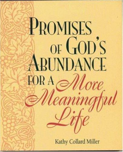 Promises of God's Abundance for a More Meaningful Life