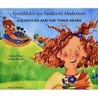 Goldilocks and the Three Bears in Somali and English by Kate Clynes (Paperback, 2003)