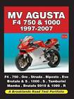 MV Agusta F4 750 and 1000 1997-2007 Road Test Portfolio by Brooklands Books Ltd (Paperback, 2009)