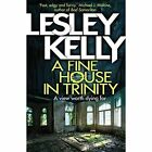 A Fine House in Trinity by Lesley Kelly (Paperback, 2016)