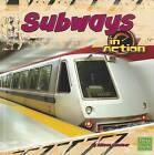 Subways in Action by Allison Lassieur (Paperback / softback, 2012)