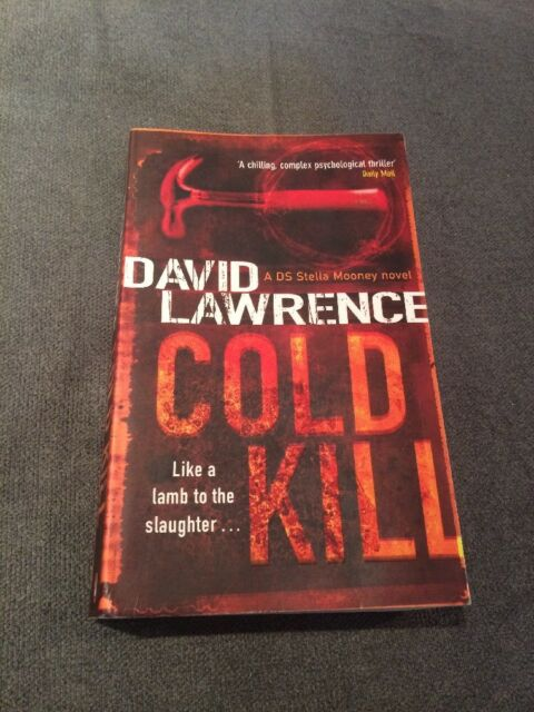 Cold Kill by David Lawrence (Paperback, 2006)