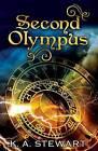 Second Olympus by K A Stewart (Paperback / softback, 2015)