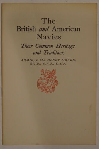 British American Navies Their Common Heritage & Traditions Reference Book