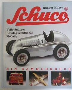 Schuco Vollständiger Katalog sämtlicher Modelle Geschichte Fahrzeuge Buch Book