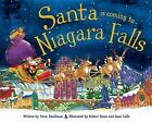 Santa Is Coming to Niagara Falls by Steve Smallman (Hardback, 2015)
