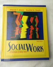 Social Work: A Profession of Many Faces (10th Edition)