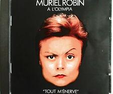 """MURIEL ROBIN - CD A L'OLYMPIA """"TOUT M'ÉNERVE"""" INCLUS """"L'ADDITION"""" & """"LE NOIR"""""""