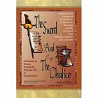 Sword and The Chalice 9781436379908 by Joel C Uribe Paperback