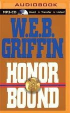Honor Bound: Honor Bound 1 by W. E. B. Griffin and Sandra Brown (2015, MP3...