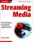 Streaming Media: Technologies, Standards, Applications by Tobias Kunkel (Paperback, 2003)