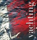 Yachting von Olivier Le Carrer (2013, Gebundene Ausgabe)