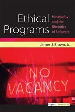 Ethical Programs: Hospitality and the Rhetorics of Software (Digital H-ExLibrary