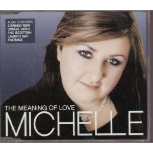 Michelle (pop Idol) Meaning of Love CD Europe 19 2004 3 Track B/w Believe