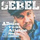 Album Vom Alleine Sein von Sebel (2016)