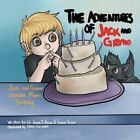 The Adventures of Jack and Gizmo: Jack and Gizmo Celebrate Mom's Birthday by Frances Poulson, Dr James S Brown (Paperback / softback, 2014)