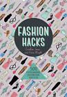 Fashion Hacks by Caroline Jones, Fiona Wright (Paperback, 2016)