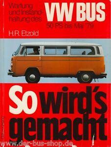 VW-Bus-T2-Reparaturbuch-So-wird-es-gemacht