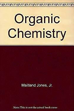 Organic Chemistry by Jones, Maitland, Jr.
