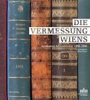 Die Vermessung Wiens (2011, Taschenbuch)