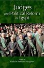 Judges and Political Reform in Egypt by The American University in Cairo Press (Paperback, 2015)