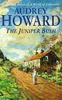 The Juniper Bush by Audrey Howard (Paperback, 1997)