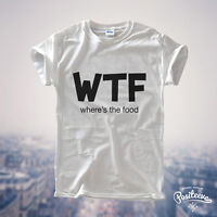 WHERES THE FOOD T-SHIRT WTF TOP YONCE GLEN COCO FASHION WILDFOX STYLE HM UNISEX