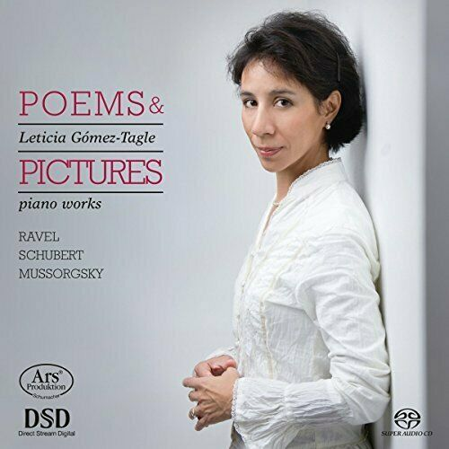 RAVEL/SCHUBERT/MUSSORGSKY-Poems & Pictures - Leticia Gomez-Tagle(piano) CD NEUF