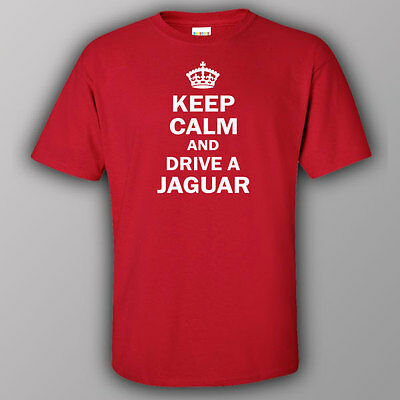 Funny T-shirt KEEP CALM AND DRIVE JAGUAR sport car racing
