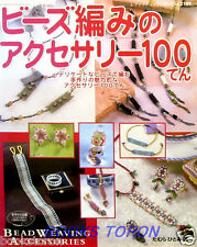 Beads Weaving Accessories 100 /Japanese Beads Craft Pattern Book