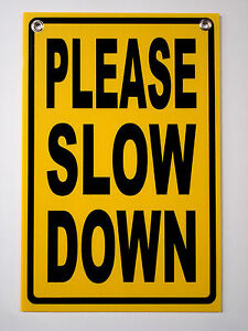 PLEASE SLOW DOWN Coroplast SIGN 12x18 for Children's Safety