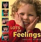 Lots of Feelings by Shelley Rotner (Paperback / softback, 2003)