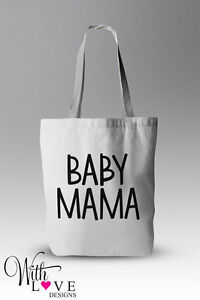 Baby Mama Quote Tote Shopper Shopping Bag