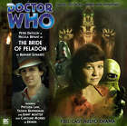 The Bride of Peladon by Big Finish Productions Ltd (CD-Audio, 2008)
