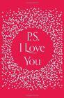 PS, I Love You by Cecelia Ahern (Hardback, 2014)