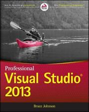 Professional Visual Studio 2013 by Bruce Johnson Paperback Book