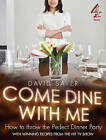 Come Dine With Me: Dinner Party Perfection by David Sayer (Paperback, 2009)