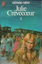 GERARD NERY - JULIE CREVECOEUR 2 - J'AI LU