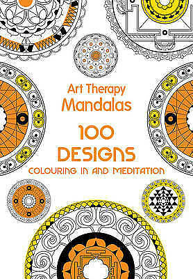 1 of 1 - Art Therapy: Mandalas: 100 Designs for Colouring in and Meditation Jacqui Small