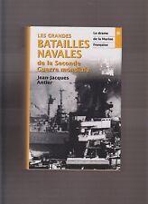 LES GRANDES BATAILLES NAVALES DE LA SECONDE GUERRE MONDIALE T1