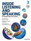 Inside Listening and Speaking: The Academic Word List in Context: Level 3: Student Book by Oxford University Press (Mixed media product, 2015)