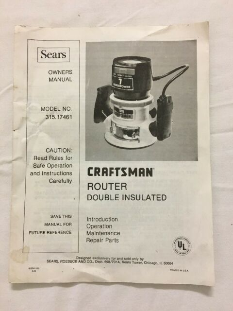 sears craftsman router model 315 17461 owners manual ebay rh ebay com Craftsman Router Model 315 Manual Sears Router Table Parts