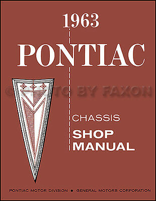 1963 Pontiac Shop Manual Bonneville Catalina Grand Prix Star Chief Repair 63